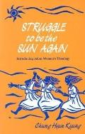 Struggle to Be the Sun Again Introducing Asian Women's Theology