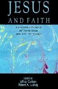 Jesus and Faith: A Conversation on the Works of John Dominic Crossan