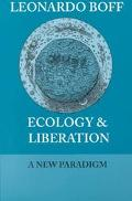 Ecology & Liberation A New Paradigm