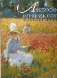 American Impressionist Masterpieces (Beaux Arts Editions)
