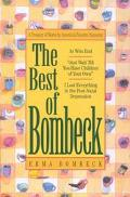 Best of Bombeck At Wits End, Just Wait Until You Have Children of Your Own, I Lost Everythin...