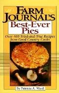 Farm Journal's Best Ever Pies