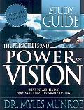 Principles and Power of Vision Keyes to Achieving Personal and Corporate Destiny  Study Guide