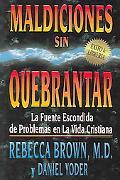 Maldiciones Sin Quebrantar/Unbroken Curses