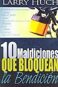 10 Maldiciones Que Bloquean La Bendicion / 10 Curses That Block the Blessing