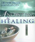 Anointing for Healing