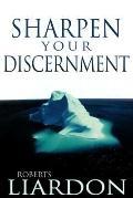 Sharpen Your Discernment