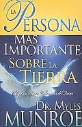 La Persona Mas Importante Sobre La Tierra/The Most Important Person on Earth