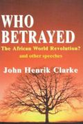 Who Betrayed the African World Revolution