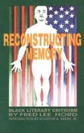 Reconstructing Memory Black Literary Criticism