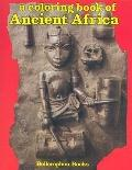 Coloring Book of Ancient Africa