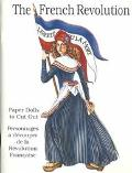 Paper Dolls of the French Revolution