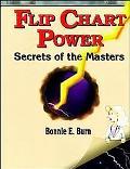 Flip Chart Power Secrets of the Masters