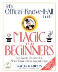 Official Know-It-All Guide to Magic for Beginners