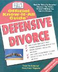 Fell's Official Know-It-All Guide, Defensive Divorce
