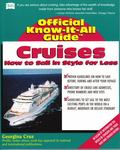 Fell's Official Know-It-All Guide, Cruises How to Sail in Style for Less