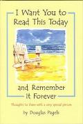 I Want You to Read This Today and Remember It Forever Thoughts to Share With a Very Special ...