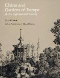 China and Gardens of Europe of the Eighteenth Century