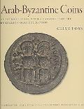 Arab-Byzantine Coins: An Introduction, with a Catalogue of the Dumbarton Oaks Collection