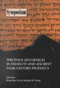 Writings and Speech in Israelite and Ancient Near Eastern Prophecy (Symposium Series (Societ...