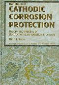 Handbook of Cathodic Corrosion Protection Theory and Practice of Electrochemical Protection ...