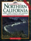 Camper's Guide to Northern California Where to Go and How to Get There