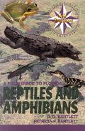 Field Guide to Florida Reptiles and Amphibians
