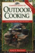 Camper's Guide to Outdoor Cooking Everything from Fires to Fixin's