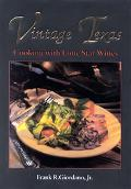 Vintage Texas Cooking With Lone Star Wines
