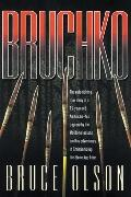 Bruchko The Astonishing True Story Of A Nineteen-Year-Old's Capture By The Stone-Age Motilon...