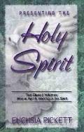 Presenting the Holy Spirit