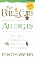 Allergies Ancient Truths, Natural Remedies & the Latest Findings for Your Health Today