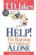 Help I'm Raising My Children Alone