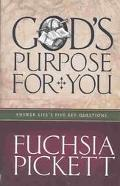 God's Purpose for You Answer to Life's Five Key Questions