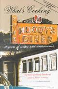 What's Cooking at Moody's Diner:  60 Years of Recipes and REMINISCENCES - Nancy Moody Genthn...