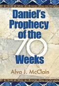 Daniels Prophecy of the 70 Weeks