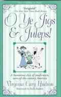 O Ye Jigs and Juleps