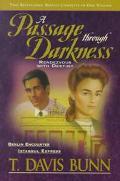 Passage through Darkness - T. Davis Bunn - Hardcover