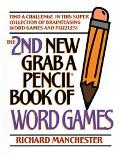 2nd New Grab a Pencil Book of Word Games