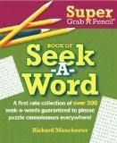Super Grab A Pencil Book of Seek-A-Word