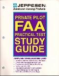 Private Pilot FAA Practical Test, Study Guide