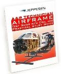 A&P Airframe Test Guide with Oral and Practical Study Guide - Jeppesen - Paperback
