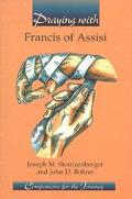 Praying with Francis of Assisi
