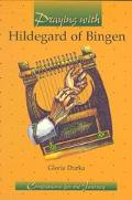 Praying with Hildegard of Bingen