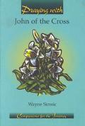 Praying With John of the Cross