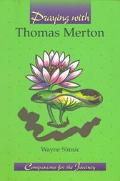Praying with Thomas Merton - Wayne Simsic - Paperback