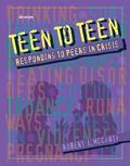 Teen to Teen Responding to Peers in Crisis