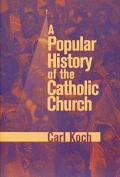 Popular History of the Catholic Church