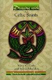 Praying With the Celtic Saints: Companions for the Journey