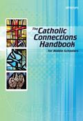 Catholic Connections Handbook for Middle Schoolers